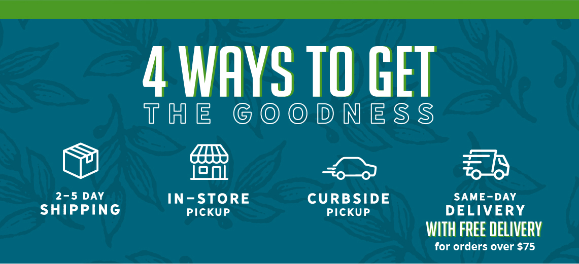 Online Ordering Options. 4 Ways to Get the Goodness